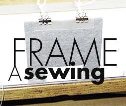 A sewing frame